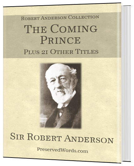 Robert Anderson – The Coming Prince & 21 More