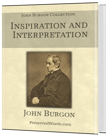 John W. Burgon – Four Best Works